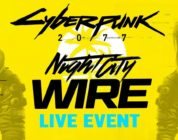 El evento Night City Wire y promete gameplay y Trailer de Cyberpunk 2077