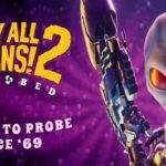 Destroy All Humans! 2 – Reprobed
